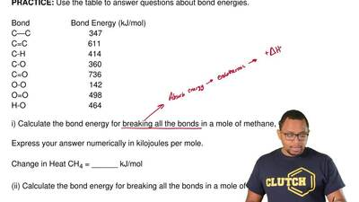 Use the table to answer questions about bond energies.  Bond                  ...