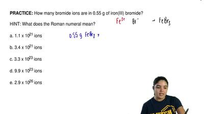 How many bromide ions are in 0.55 g of iron(III) bromide?  HINT: What does the...