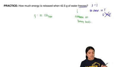 How much energy is released when 42.5 g of water freezes?   ...