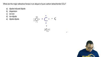 What are the major attractive forces in an aliquot of pure carbon tetrachlorid...