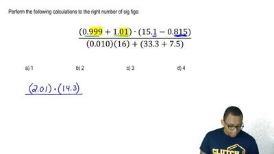 Perform the following calculation to the right number of sig figs:  a) 1  b) 2...