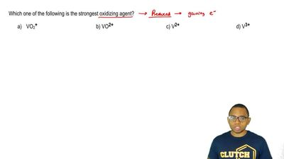 Which one of the following is the strongest oxidizing agent?  a) VO2 +    ...