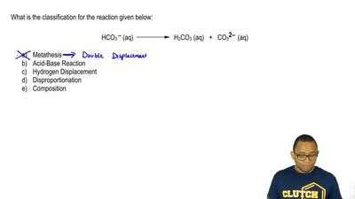 What is the classification for the reaction given below:  HCO3- (aq) → H2CO3 (...