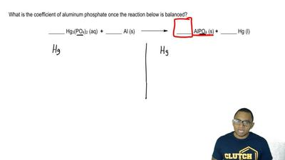 What is the coefficient of aluminum phosphate once the reaction below is balan...