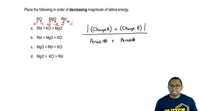 Place the following in order of decreasing magnitude of lattice energy.  KCl  ...