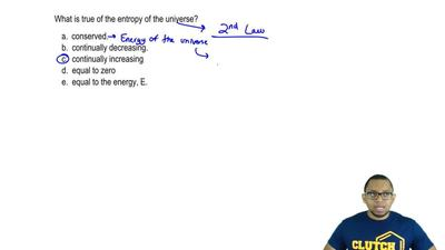 What is true of the entropy of the universe?  a. conserved  b. continually dec...