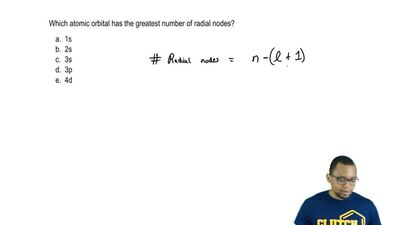 Which atomic orbital has the greatest number of radial nodes?  a. 1s  b. 2s  c...