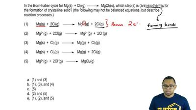 In the Born-Haber cycle for Mg(s) + Cl2(g)   →   MgCl2(s), which step...