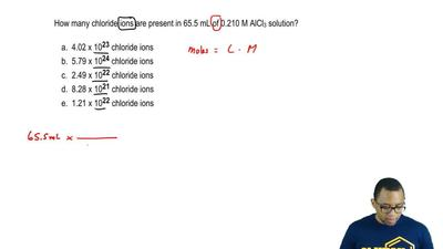 How many chloride ions are present in 65.5 mL of 0.210 M AlCl3 solution?  a. 4...