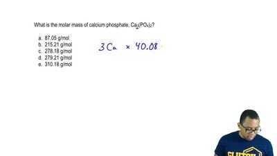 What is the molar mass of calcium phosphate, Ca3(PO4)2?  a. 87.05 g/mol  b. 2...