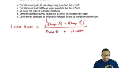 Which statement is a FALSE statement?  a. The lattice energy of LiCl has a lar...