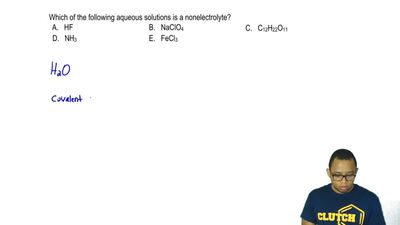 Which of the following aqueous solutions is a nonelectrolyte?  A. HF  B. NaClO...