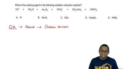 What is the oxidizing agent in the following oxidation–reduction reaction?  2 ...