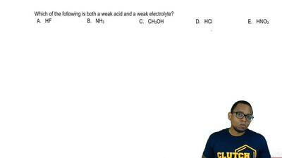 Which of the following is both a weak acid and a weak electrolyte?  A. HF  B. ...