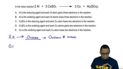In the redox reaction 2 Al + 3 CuSO 4 → 3 Cu + Al 2(SO4)3  A. Al is the reduci...