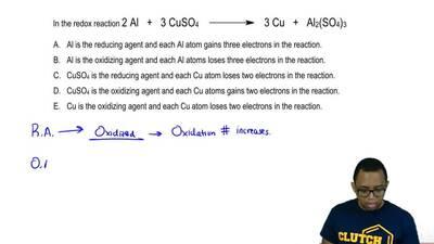 In the redox reaction 2Al + 3 CuSO4 →3 Cu + Al2(SO4)3  A. Al is the reduci...