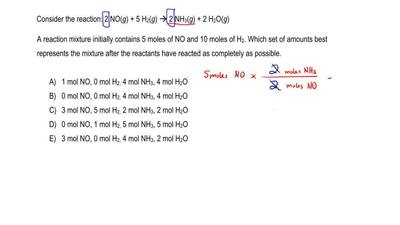 Consider the reaction: 2 NO(g) + 5 H 2(g) → 2 NH3(g) + 2 H2O(g)  A reaction mi...