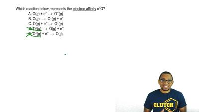 Which reaction below represents the electron affinity of O?  A. O (g) + e - → ...