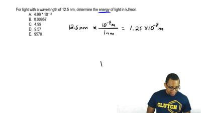 For light with a wavelength of 12.5 nm, determine the energy of light in kJ/mo...