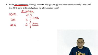For the first order reaction, 2N 2O (g) → 2 N2 (g) + O2 (g), what is the conce...