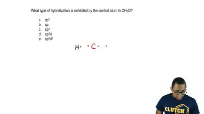 What type of hybridization is exhibited by the central atom in CH 2O?  a. sp2 ...