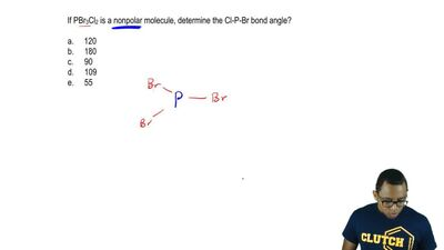 If PBr3Cl2 is a nonpolar molecule, determine the Cl-P-Br bond angle?  a. 120  ...