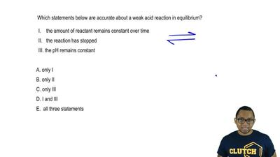 Which statements below are accurate about a weak acid reaction in equilibrium?...