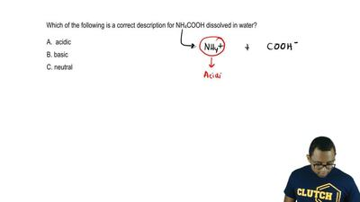 Which of the following is a correct description for NH 4COOH dissolved in wate...
