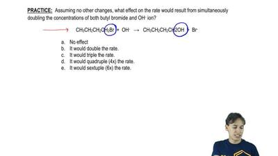 Assuming no other changes, what effect on the rate would result from simultane...