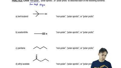 """Circle """"non-polar"""", """"polar aprotic"""", or """"polar protic"""" to describe each of the..."""
