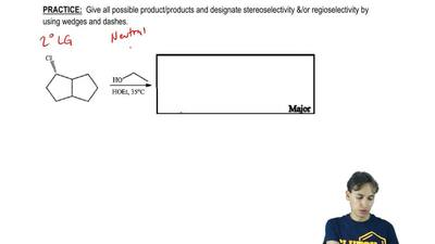 Give all possible product/products and designate stereoselectivity &/or re...