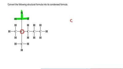 Convert the following structural formula into its condensed formula.   ...