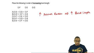 Place the following in order of  increasing bond length.  C-F        C-S      ...