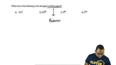 Which one of the following is the strongest oxidizing agent?  a) VO2+    ...