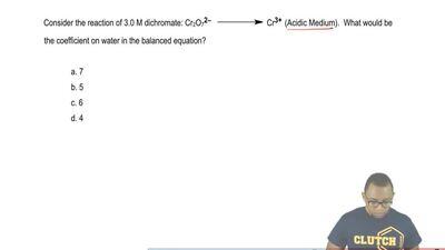 Consider the reaction of 3.0 M dichromate: Cr2O7 2–  →    Cr3+ (Acidic ...
