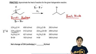 Approximate the heat of reaction for the given halogenation reaction.   ...