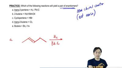 Which of the following reactions will yield a pair of enantiomers?  a. trans-2...