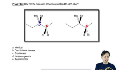 How are the molecules shown below related to each other?  a. Identical  b. Con...