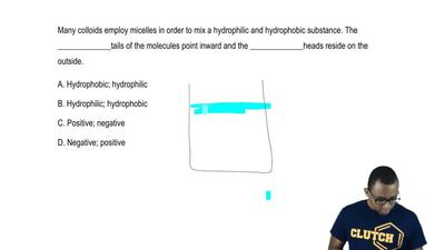 Many colloids employ micelles in order to mix a hydrophilic and hydrophobic su...