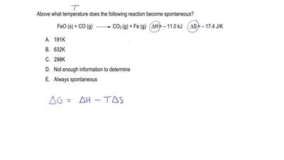 Above what temperature does the following reaction become spontaneous?  FeO (s...