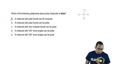 Which of the following statements about polar molecules is  false?  a. A molec...