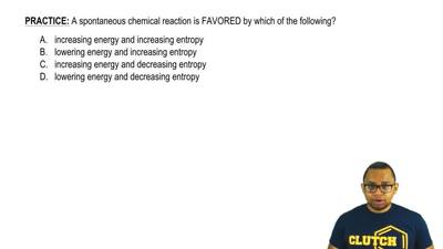 A spontaneous chemical reaction is FAVORED by which of the following?  A. incr...