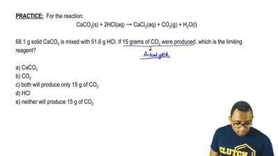 For the reaction:  CaCO3(s) + 2HCl(aq) → CaCl2(aq) + CO 2(g) + H 2O(l)  68.1 g...