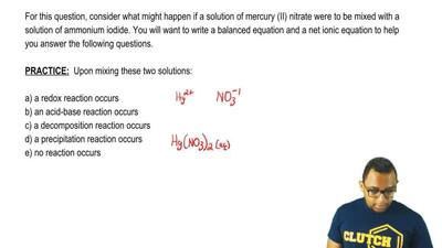 For this question, consider what might happen if a solution of mercury (II) ni...