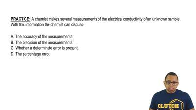 A chemist makes several measurements of the electrical conductivity of an unkn...