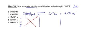 What is the molar solubility of Co(OH)2 when buffered at a pH of 13.20?  a. 1...