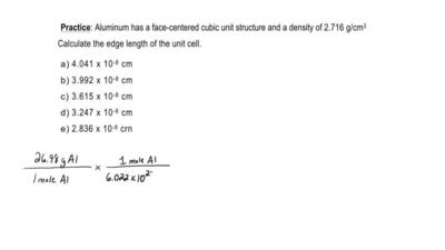Aluminum has a face-centered cubic unit structure and a density of 2.716 g/cm3...