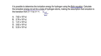 It is possible to determine the ionization energy for hydrogen using the Bohr ...