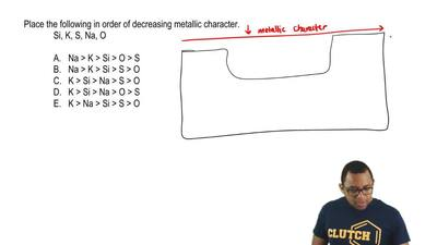 Place the following in order of decreasing metallic character.  Si, K, S, Na, ...