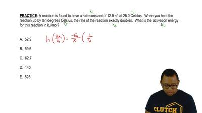 A reaction is found to have a rate constant of 12.5 s -1 at 25.0 degrees Celsi...
